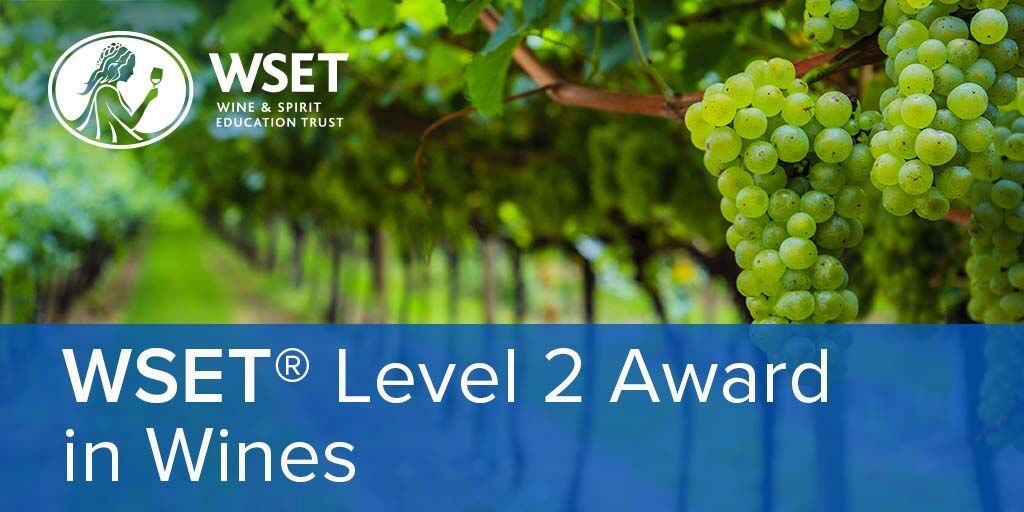 Online - WSET Level 2 Wines